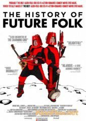 История «Future Folk» (2012) The History of Future Folk