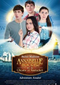 Аннабель Хупер и призраки Нантакета (2016) Annabelle Hooper and the Ghosts of Nantucket