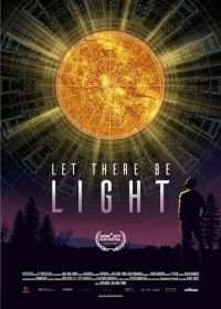 Да будет свет (2017) Let There Be Light