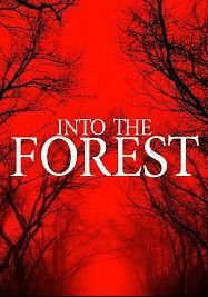 В лесу (2019) Into the Forest