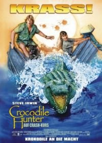Охотник на крокодилов: Схватка (2002) The Crocodile Hunter: Collision Course