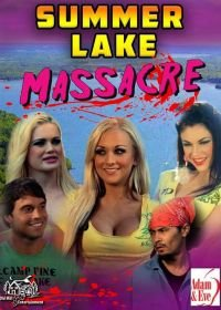 Резня в летнем лагере (2018) Summer Lake Massacre