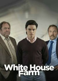 Убийство на ферме «Уайтхаус» (2020) White House Farm