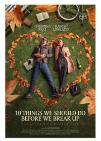 10 свиданий (2020) 10 Things We Should Do Before We Break Up