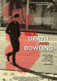 Секс, смерть и боулинг (2015) Sex, Death and Bowling
