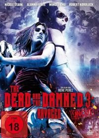 Мертвые и проклятые 3: Измученные (2018) The Dead and the Damned 3: Ravaged